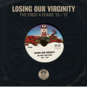 VA - Losing Our Virginity - The First 4 Years '73-'77 [3CD] (2013)