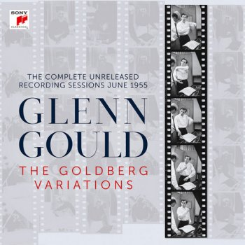 Glenn Gould - The Goldberg Variations - The Complete Unreleased Recording Sessions June 1955 [Remastered] (2017)