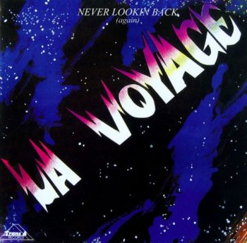 La Voyage - Never Lookin Back (Again) [Remastered] (1982/2009)