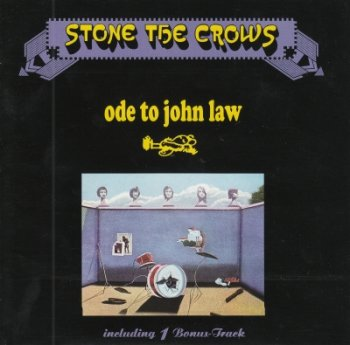Stone The Crows - Ode To John Law (1970)