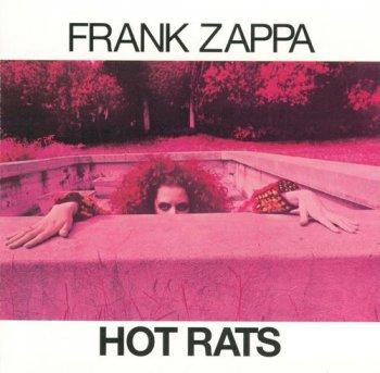 Frank Zappa - Hot Rats (1969) [Remastered 2012]