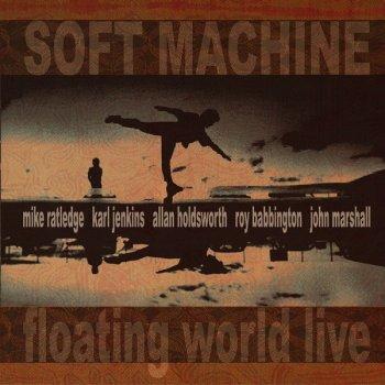 Soft Machine - Floating World Live (2006)