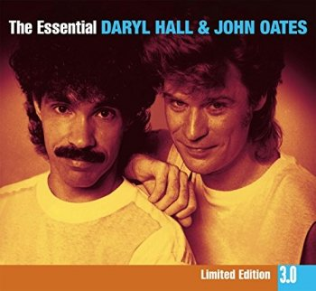 Daryl Hall & John Oates - The Essential Daryl Hall & John Oates [3CD Deluxe Limited Edition] (2009)