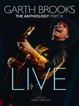 Garth Brooks - The Anthology, Part III: Live [5CD] (2018)