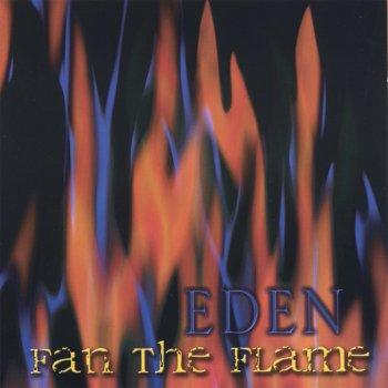 Eden - Fan The Flame (1994)