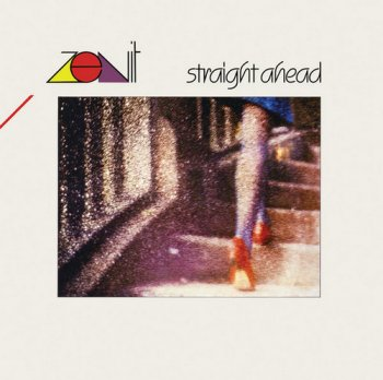 Zenit - Straight Ahead [Remastered] (1986/2018) [Vinyl]