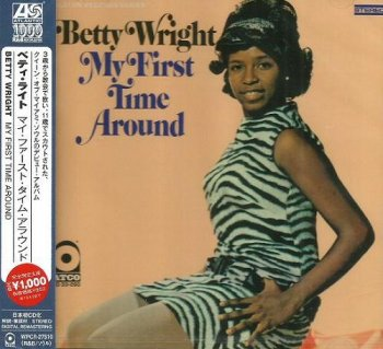 Betty Wright - My First Time Around (Japan Edition) (2012)