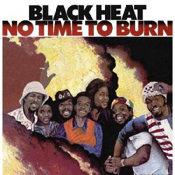 Black Heat - No Time To Burn [Japanese Remastered Edition] (1974/2012)