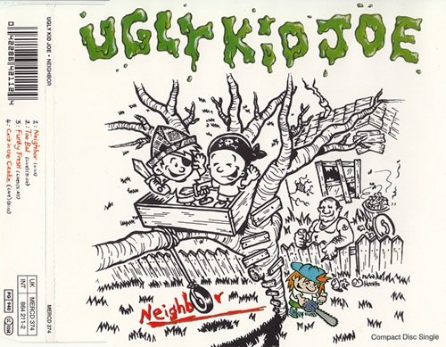 Ugly Kid Joe - Neighbor (1992) [2CDS]