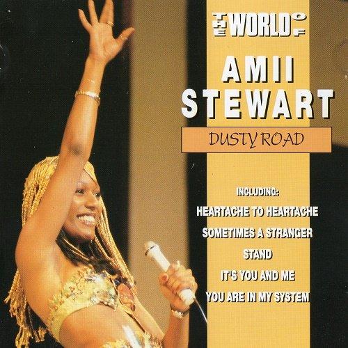 Amii Stewart - The World Of Amii Stewart , Dusty Road (1988)