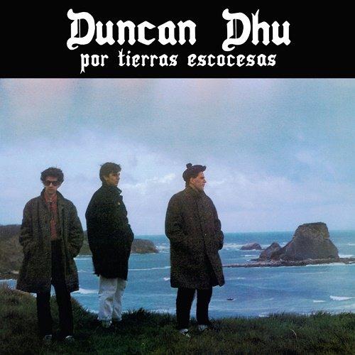 Duncan Dhu - Por Tierras Escocesas (1985, Re-released 2018, Deluxe Edition)