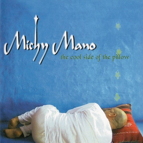 Michy Mano & Bugge Wesseltoft - The Cool Side of the Pillow (2004)