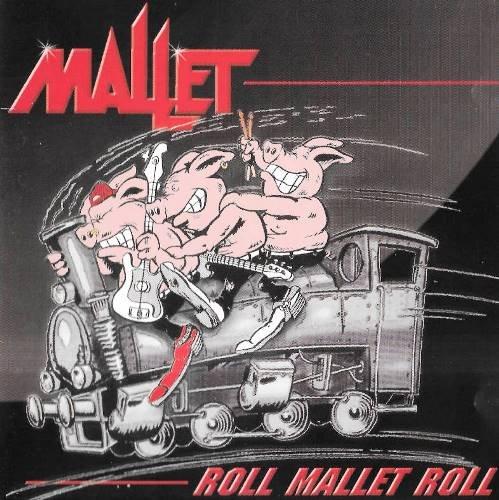 Mallet - Roll Mallet Roll (1999)