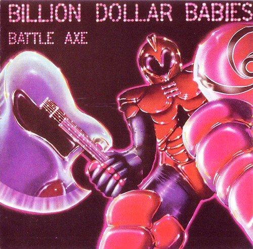 Billion Dollar Babies - Battle Axe (1977) [Reissue 2004]