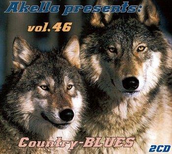 VA - Akella Presents: Country-Blues - Vol.46 (2013)