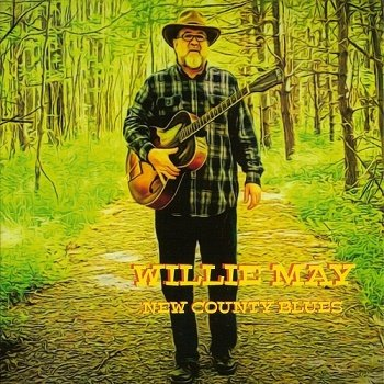 Willie May - New County Blues (2018)