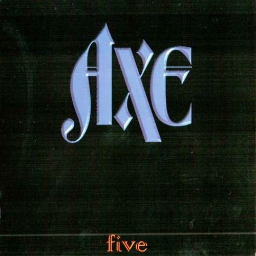 Axe - Five (1996) [Reissue 2003]