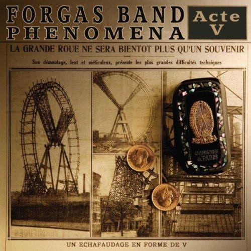 Forgas Band Phenomena - Acte V (2012)