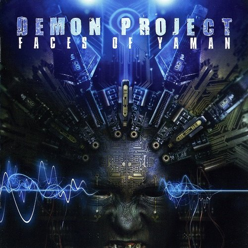Demon Project - Faces Of Yaman (2010)