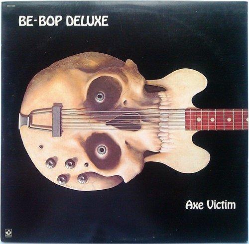 Be-Bop Deluxe - Axe Victim (1974) [Vinyl Rip 24/192 + CD Reissue 1990]