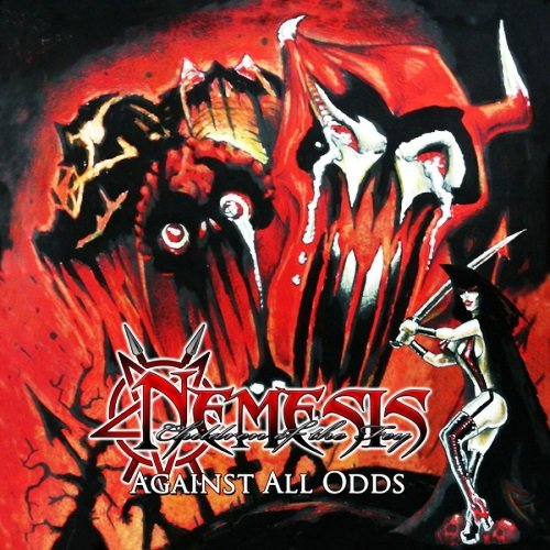 Nemesis: Children Of The Fey - Ravaged By Fire And Axe (2009) [EP] / Against All Odds (2011)