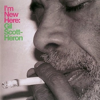 Gil Scott-Heron - I'm New Here (Deluxe Edition) (2010)