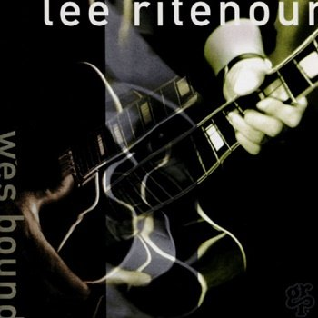 Lee Ritenour - Wes Bound (1993)