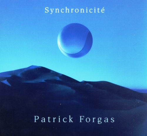 Patrick Forgas - Synchronicite (2001)