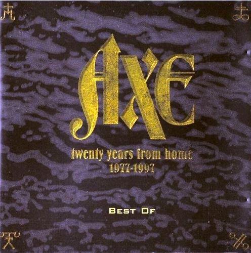 Axe - Twenty Years From Home: 1977 - 1997 Best Of (1998) [2CD Vol. 1/2]