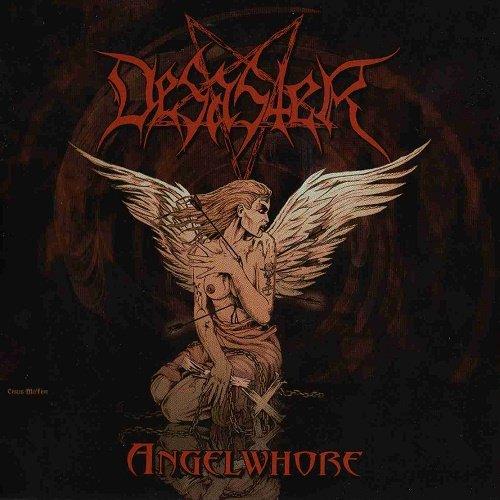 Desaster - Angelwhore (2005)