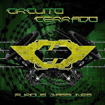 Circuito Cerrado - Furious Basslines (Deluxe Edition) (2018)