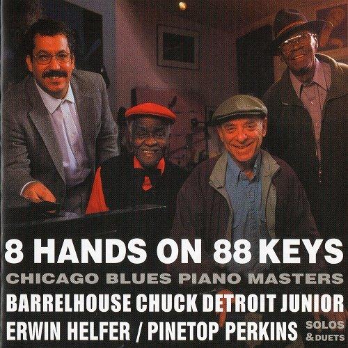 VA - 8 Hands on 88 Keys- Chicago Blues Piano Masters (2002)