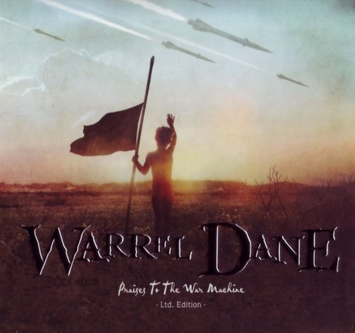 Warrel Dane - Praises To The War Machine [Limited Edition] (2008)
