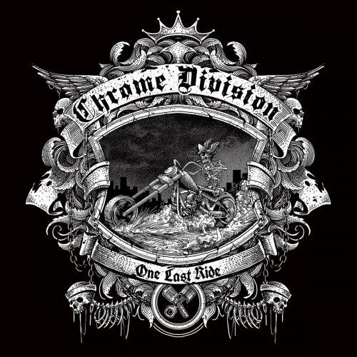 Chrome Division - One Last Ride (2018)