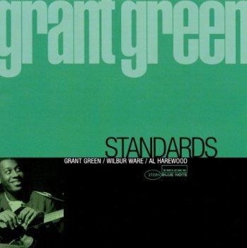 Grant Green - Standards (1980) [Reissue 1998]