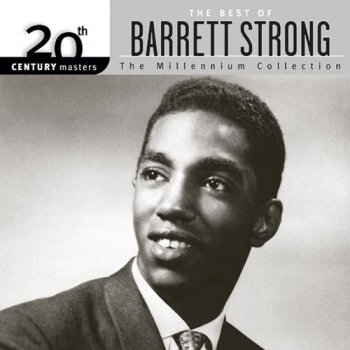 Barrett Strong - 20th Century Masters - The Millennium Collection: The Best of Barrett Strong (2003)