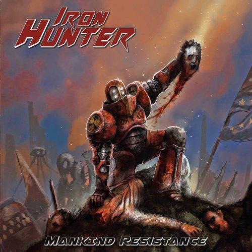 Iron Hunter - Mankind Resistance (2018)