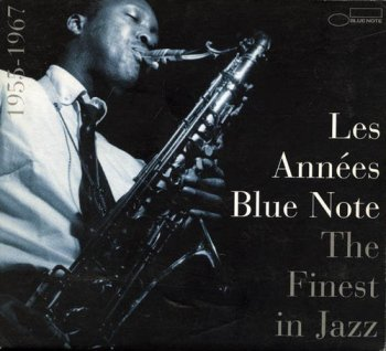 VA - Les Annees Blue Note - The Finest In Jazz 1955-1967 [2CD] (1996)