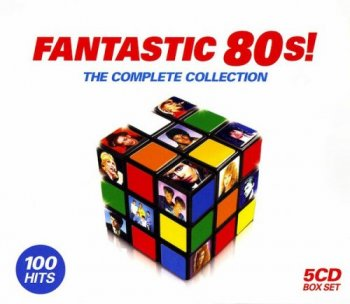 VA - Fantastic 80s! The Complete Collection [5CD Box Set] (2008)