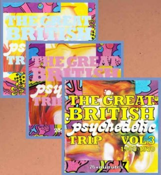 VA -  The Great British Psychedelic Trip Vol. 1-3: 1965-1970 (1988-1993)