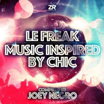 VA - Le Freak: Music Inspired By Chic - Compiled By Joey Negro (2015)