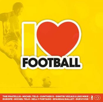 VA - I Love Football [2CD] (2018)