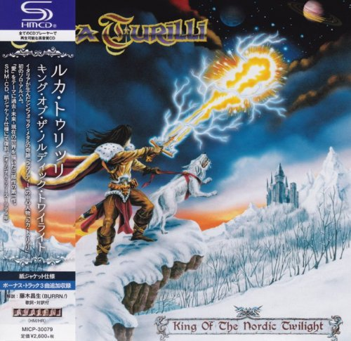 Luca Turilli - King Of The Nordic Twilight [Japanese Edition] (1999) [2018]