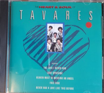Tavares - The Heart & Soul Of Tavares (1990)