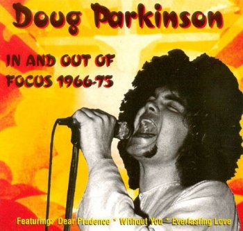 Doug Parkinson - In & Out Of Focus 1966-75 (1996)