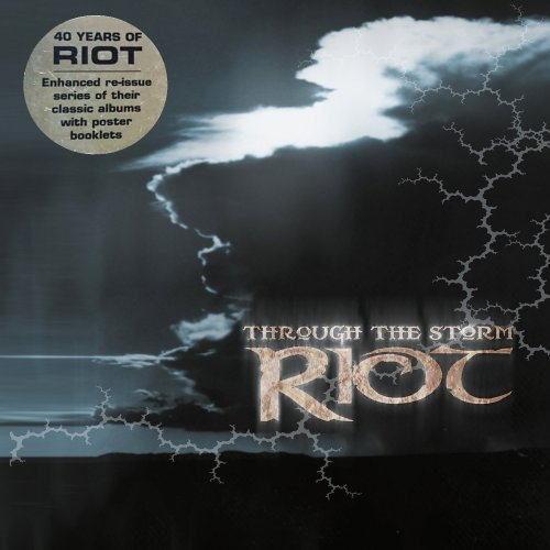 Riot - Through The Storm (2002) [2017]