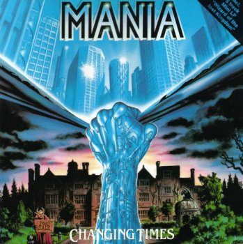 Mania - Changing Times (1989)