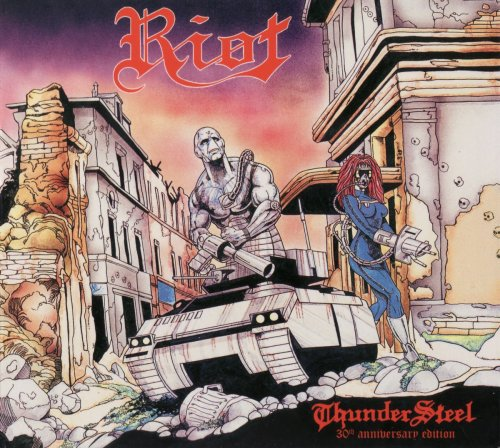 Riot - ThunderSteel (30th Anniversary Edition) (1988) [2018]