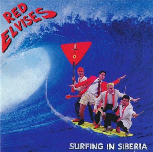 Red Elvises - Surfing In Siberia (1997)