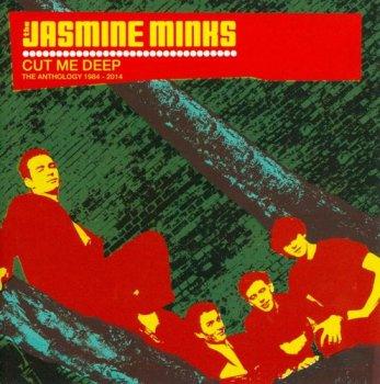 The Jasmine Minks - Cut Me Deep: The Anthology 1984-2014 [2CD] (2014)